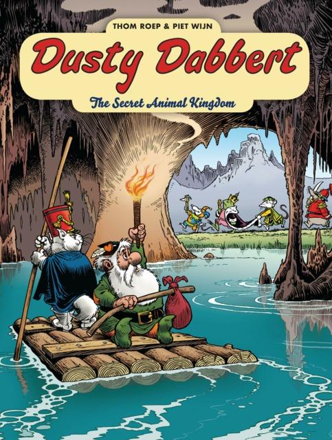 Adventures of Dusty Dabbert: The Secret Animal Kingdom