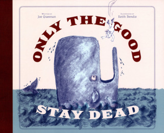 Only The Good Stay Dead
