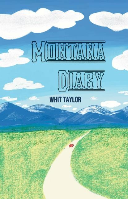 Montana Diary