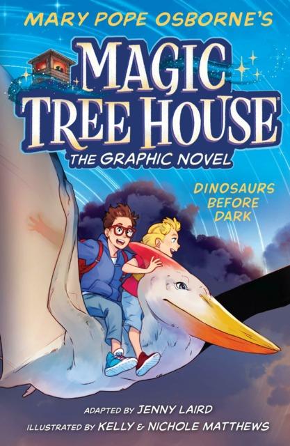 Magic Tree House: The Graphic Novel