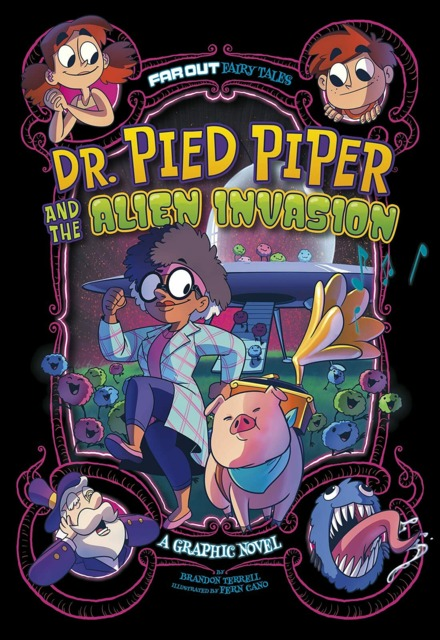 Far Out Fairy Tales: Dr. Pied Piper and the Alien Invasion
