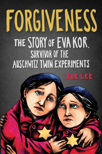 Forgiveness: The Story of Eva Kor, Survivor of The Auschwitz Twin Experiments