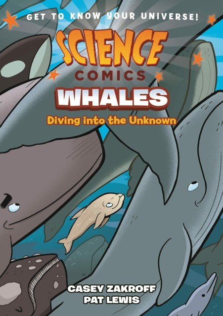 Science Comics: Whales: Diving Into the Unknown