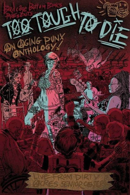 Too Tough to Die an Aging Punx Anthology