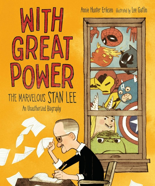 With Great Power: The Marvelous Stan Lee