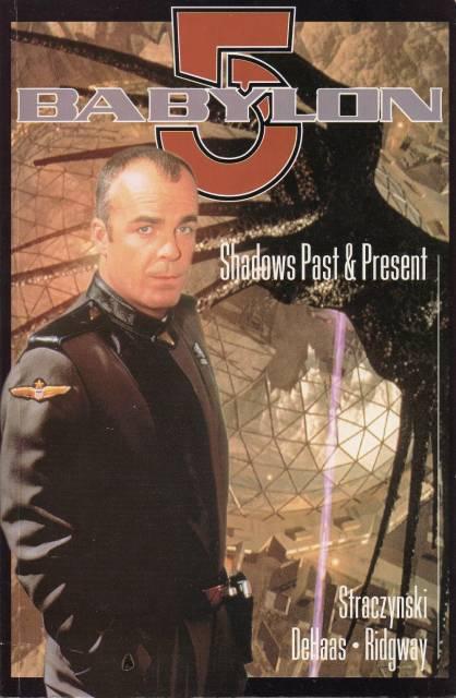 Babylon 5: Shadows Past & Present