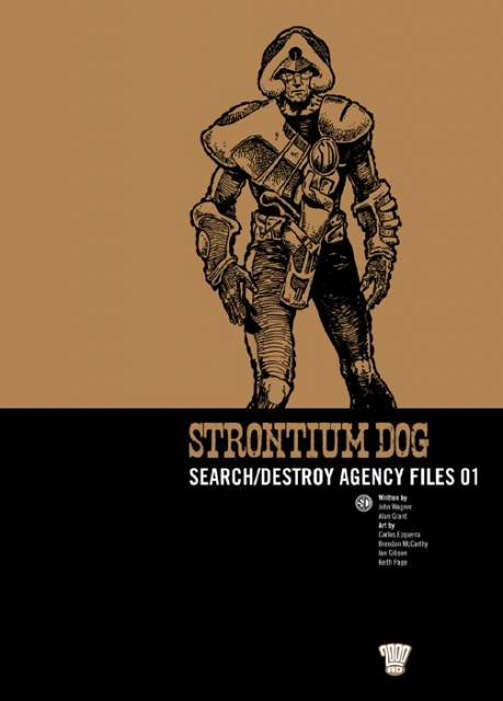 Strontium Dog Search/Destroy Agency Files