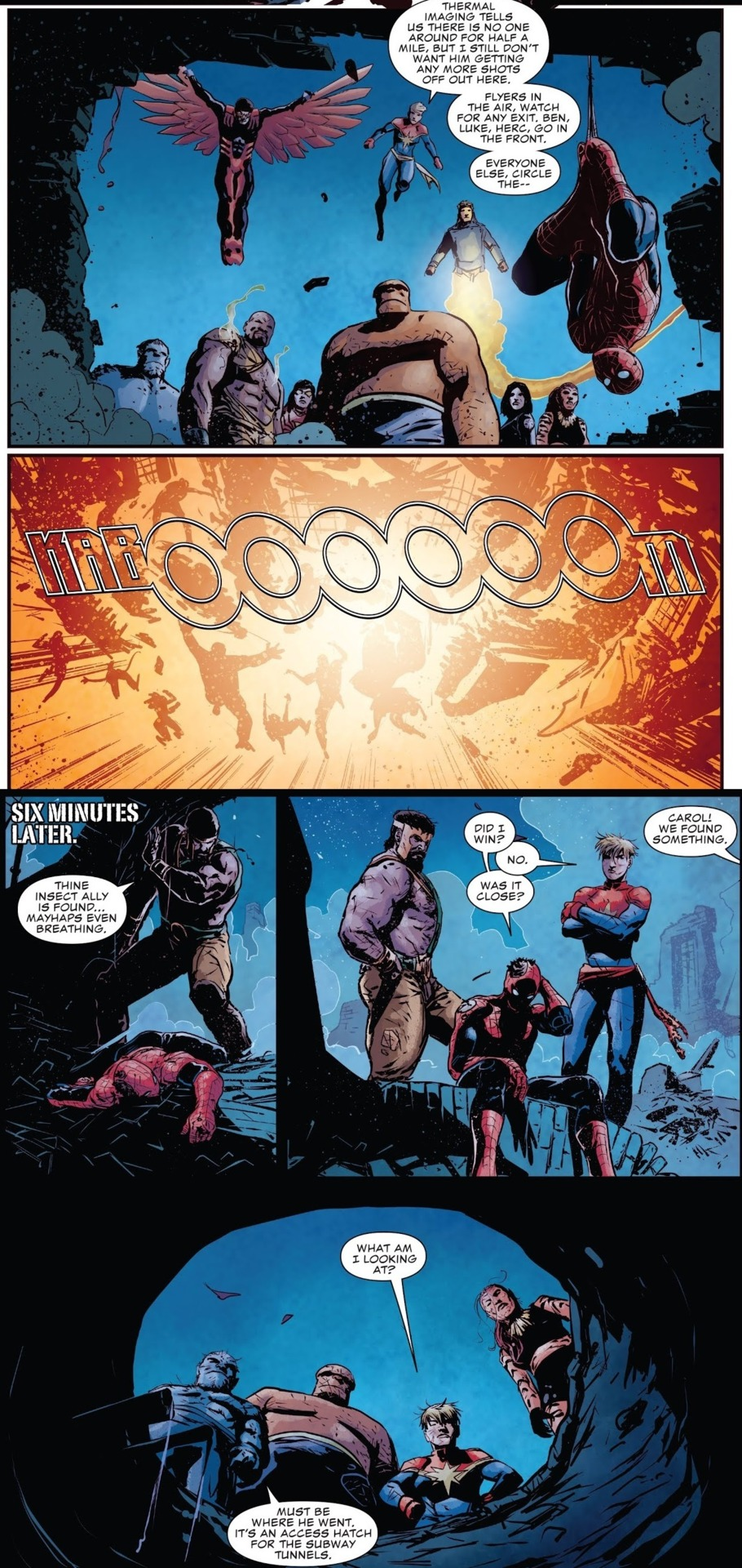 Spider-Man is KO'd for 6 minutes by War Machine's blast and probably would have been out for far longer if the heroes hadn't found and woken him up lmao.
