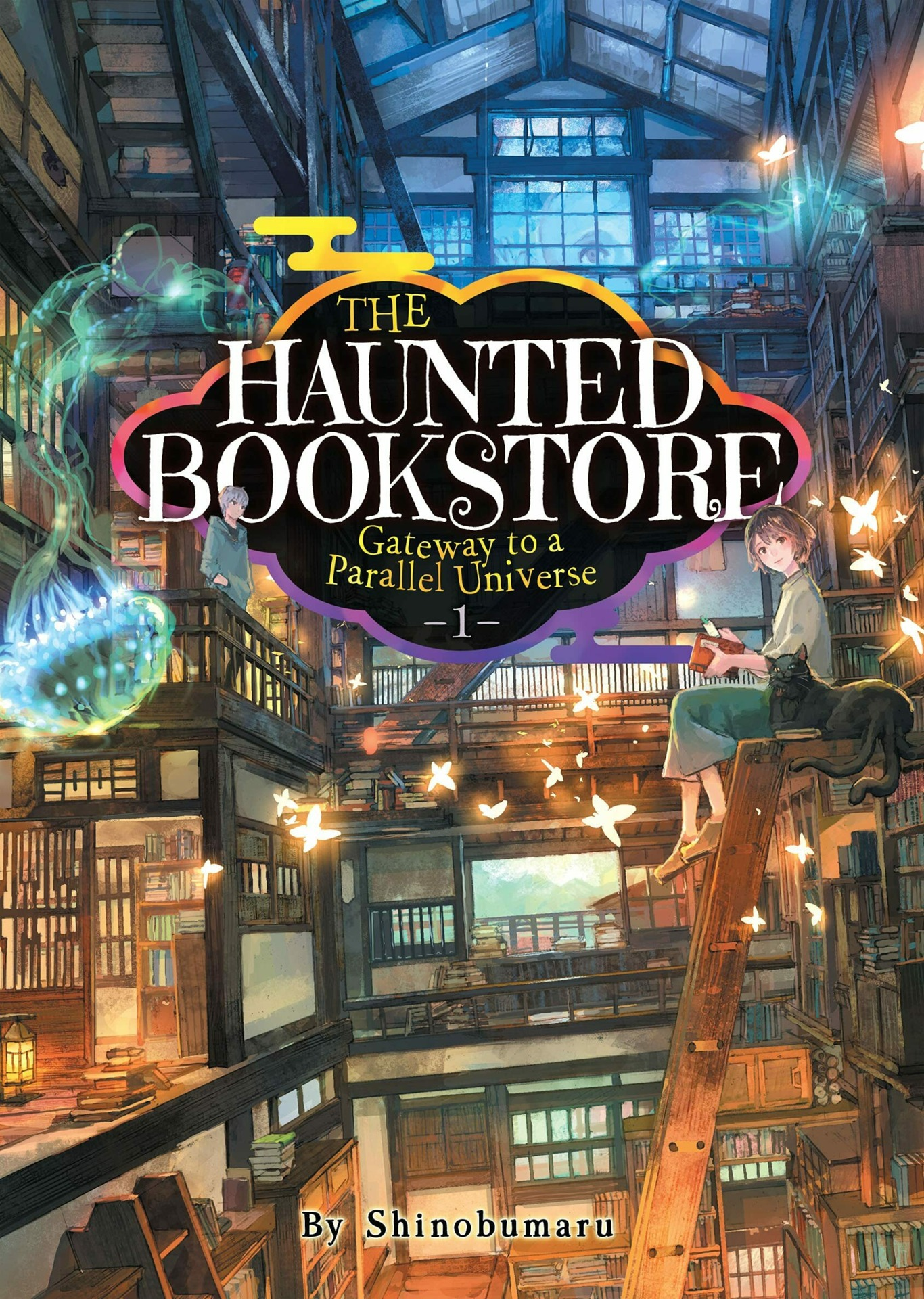 The Haunted Bookstore: Gateway to a Parallel Universe