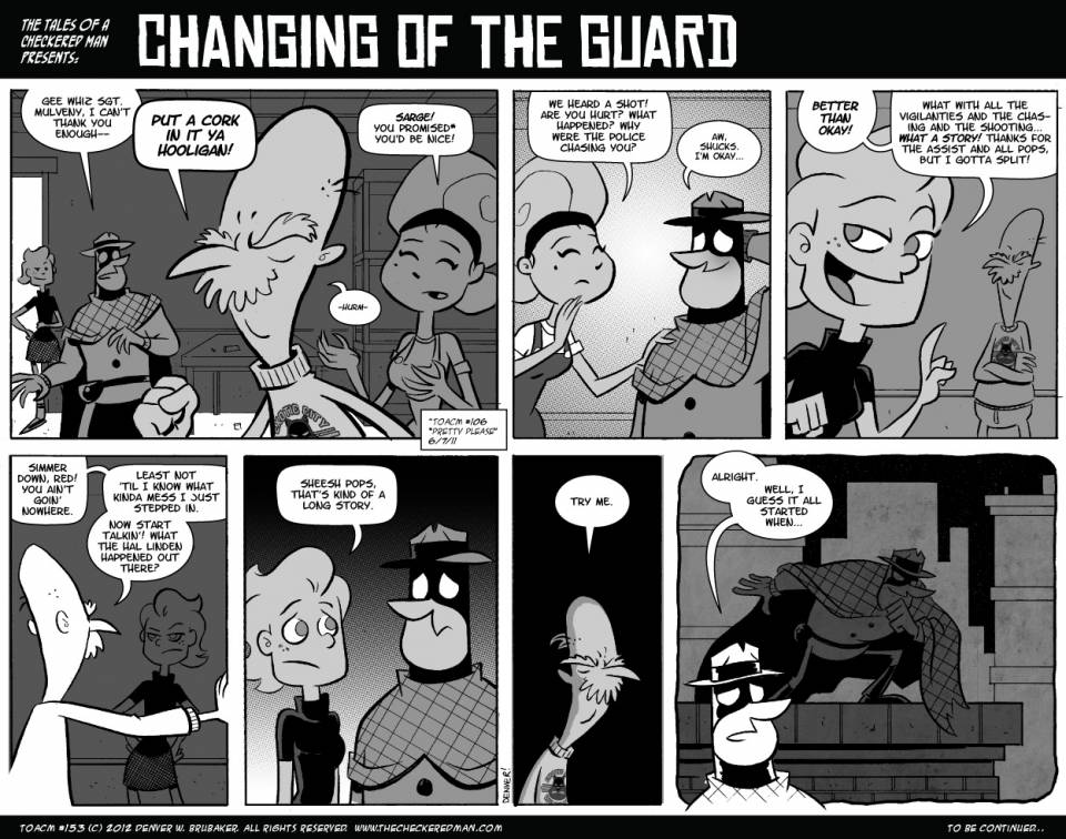 If you liked this comic, please head over towww.thecheckeredman.com for more freeTALES OF A CHECKERED MAN comics!