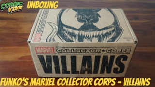 """Unboxing: Funko's Marvel Collector Corps """"Villains"""" Month Subscription Box"""