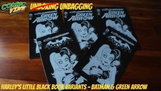 Unbagging: HARLEY'S LITTLE BLACK BOOK Variant Covers - BATMAN #47 & GREEN ARROW #47