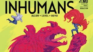 Exclusive Preview: UNCANNY INHUMANS #1.MU