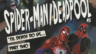 Exclusive First Look: SPIDER-MAN / DEADPOOL #15