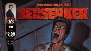 Milo Ventimiglia Presents BERSERKER #0 (In 90 Seconds)