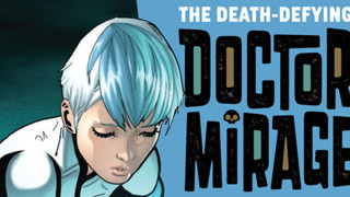 Preview: THE DEATH-DEFYING DOCTOR MIRAGE #2