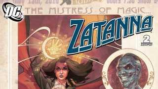 Review: Zatanna- The Mistress of Magic #2