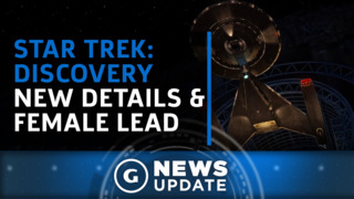 GS News Update: Star Trek: Discovery Boldly Going Where No Series Has Before With New Lead Character