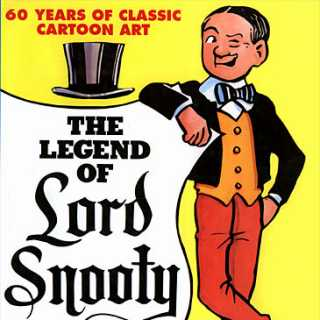 The Legend of Lord Snooty
