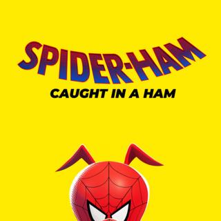 Spider-Ham: Caught in a Ham