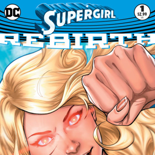 Supergirl: Rebirth #1 Review