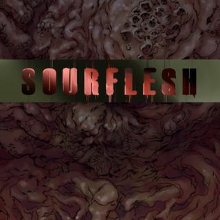 SourFlesh