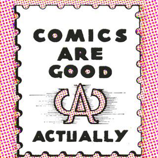 Comics Are Good Actually